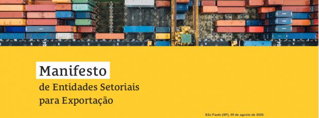 Manifesto de Entidades Setoriais para Exportação